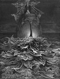 The Rime of the Ancient Mariner, 1876, Gustave Dore.  This reminds me so much of my childhood - leafing through the big art books.