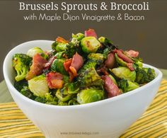Brussels Sprouts & Broccoli w-Maple Dijon &Vinaigrette & Bacon