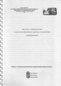 http://www.scribd.com/doc/106821323/A-szocialis-keszsegek-tanitasa-fejlesztese