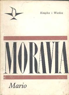 Mario. Opowiadania, Alberto Moravia, KiW, 1968, http://www.antykwariat.nepo.pl/mario-opowiadania-alberto-moravia-p-328.html