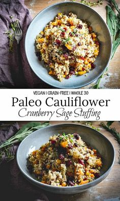 This Cauliflower Cranberry Sage Stuffing is an easy grain-free and healthy alternative to traditional stuffing. It's also paleo and whole 30. #grainfreestuffing #paleostuffing #whole30stuffing #paleothanksgivingstuffing #glutenfreestuffing #healthystuffingrecipe #healthystuffing #lowcarbstuffing Best Paleo Recipes, Whole 30 Recipes, Dairy Free Recipes, Easy Healthy Recipes, Fall Recipes, Real Food Recipes, Easy Meals, Yummy Food, Paleo Stuffing