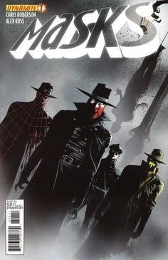 Dynamite has provided CBR with an exclusive first look at Francesco Francavilla, Jae Lee and Ardian Syaf's variant cover for the first issue of Chris Roberson and Alex Ross' pulp hero crossover, 'Masks. Comic Book Characters, Comic Book Heroes, Comic Character, Comic Books Art, Comic Art, Book Art, Heroes United, Jae Lee, The Lone Ranger