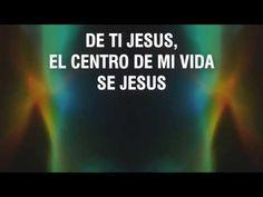 JESUS ES EL CENTRO (LETRA) -Por Israel Houghton - YouTube