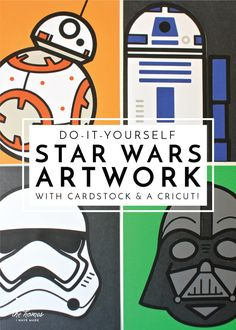 DIY Star Wars Artwork with a Cricut Explore