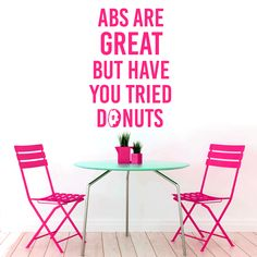 Sweetums Abs Are Great But Donuts Funny Wall Decal