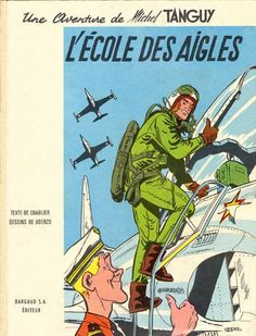 Les Aventures de Tanguy et Laverdure is a Franco-Belgian comics series created by Jean-Michel Charlier and Albert Uderzo, about the two pilots Michel Tanguy and Ernest Laverdure, and their adventures in the French Air Force.