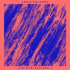 Image result for john talabot fin
