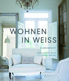 #Wohnen in Weiss!  © Polly Wreford Gerstenberg Verlag http://paulineshouse.com/wohnen-in-weiss-living/