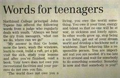 My step dad gave me this newspaper clipping when I was 16... it did change my perspective.