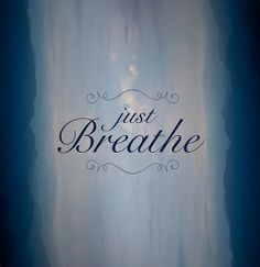 Just Breathe by Shane Holsclaw - Just Breathe Photograph - Just Breathe Fine Art Prints and Posters for Sale Just Breathe Quotes, Quotes To Live By, Inspire Quotes, Inspirational Articles, Kitchen Wall Art, Typography Quotes, Sale Poster, Love Letters, Cute Quotes
