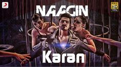 "Turn up the volume of your speaker and enjoy Karan Singh Arora's debut single ""Naagin"" , song has been composed by KSA himself. Download ""Naagin"" from iTunes..."