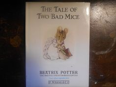 The Tale of Two Bad Mice. Beatrix Potter. by MarginaliaBooks