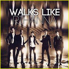 """Check out your first listen to the full version of The Wanted's highly anticipated new song """"Walks Like Rihanna""""!"""