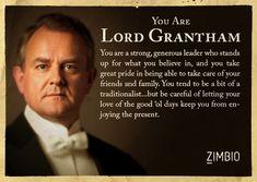 I took Zimbio's 'Downton Abbey' quiz and I'm Lord Grantham! Who are you? #ZimbioQuiznull - Quiz