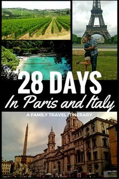 A complete 28 day Guide to visiting Paris and Italy with Kids #travel #familytravel #wanderlust #paris #italy