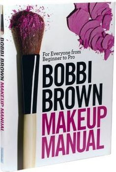 Bobbi Brown Makeup Manual. I learned most of my makeup skillz from this book :)