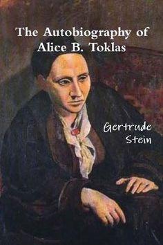 The Autobiography of Alice B. Toklas by Gertrude Stein https://www.amazon.com/dp/8087888340/ref=cm_sw_r_pi_dp_R2jAxb12ZTVZ3