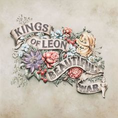 typography / Beautiful War / King of Leon / cover art