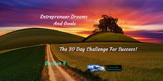 How To Create a Business From Scratch Selling Other People's Products. Session 3 Laying out a Game Plan for Domination. Entrepreneur Dreams And Goals The 30 Day Challenge For Success: My Journey through the Success Challenge - Session. Creating A Business, Starting A Business, Who Is An Entrepreneur, Multiple Streams Of Income, 30 Day Challenge, Business Quotes, Training Programs, Affiliate Marketing, Online Business