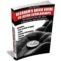 barry beckham facebook pics | Beckham's Quick Guide to Latino Scholarships (Beckham Guides) by Barry ...