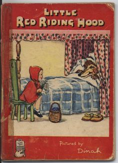 Little Red Riding Hood ,1950 This is a picture book that is very easy to read and fun! It is one of my favorites.