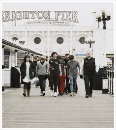 I mean, I wish they were there when I was at Brighton Pier