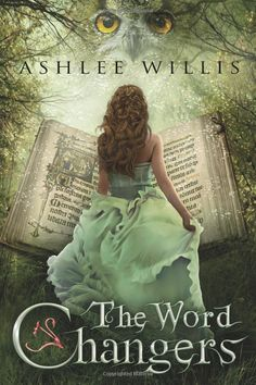 The Word Changers: Ashlee Willis. Pretty good but kinda draggy at the end