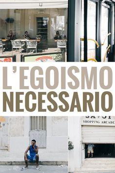L'egoismo+necessario+-+street+photography