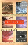 """David Mitchell's """"Cloud Atlas"""" is a remarkable novel. Six well-crafted plotlines that float effortless into and out of one another. Mitchell is a story-telling master with a great ability to change the size and scope of his voice to fit each section seamlessly. Get through Adam Ewing's 1837 section and you'll be hooked. And, yes, that chapter is supposed to end like that."""