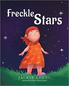 "Jackie Leduc is back with her first children's book ""Freckle Stars."""