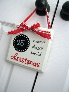 Ginger Snap Crafts:  easy and cute christmas countdown board.  This would be cute to make each of the kids to hang on their bedroom doors.
