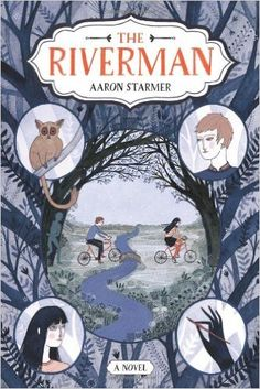 The Riverman (The Riverman Trilogy): Aaron Starmer