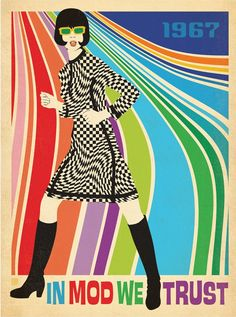 Anderson Design Group Premium Thick-Wrap Canvas Wall Art Print entitled In Mod We Trust - Retro Fashion Poster Mod Fashion, Fashion Mode, 1960s Fashion, Sporty Fashion, Latest Fashion, Vintage Ads, Vintage Posters, Vintage Gifts, Estilo Mod