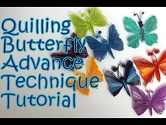 Quilling Butterfly | New Technique | Tutorial - YouTube