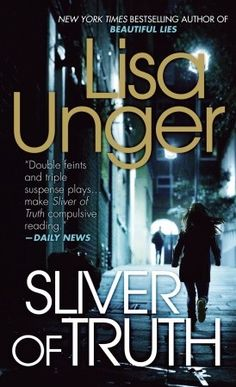 Silver of truth  ~ LISA UNGER