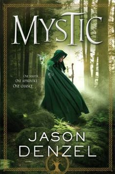 Mystic by Jason Denzel. For hundreds of years, high-born nobles have competed for the chance to learn of the Mystic. Powerful, revered, and often reclusive, Mystics have the unique ability to summon and manipulate the Myst: the underlying energy that lives at the heart of the universe. Once in a very great while, they take an apprentice, always from the most privileged sects of society.
