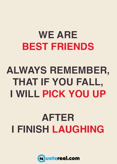 I will pick you up - after I finish laughing