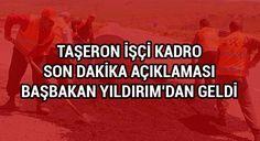 #EKONOMİ Taşeron işçi kadro son dakika açıklaması Başbakan Yıldırım'dan geldi: Taşeron işçilere kadro konusunda son dakika açıklaması…