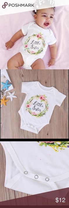 New arrival little sister romper onesie NWT 6 mont This is as adorable as the pics.  This listing is for the romper only and is brand new with tags and comes from a smoke free home.  This is for baby 6 months length 30cm bust 48cm. This onesie is very Soft and comfy l. Buy with confidence I am a top rated seller, mentor and fast shipper.  Don't forget to bundle and save,  thank you. One Pieces Bodysuits