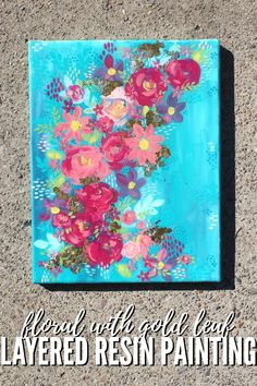 Paint a Layered resin canvas with Envirotex Lite High Gloss Resin.  This painting is canvas with layers of creamy paints, resin and gold leaf. #resincraftsblog #resin #resincrafts #doodlecraft Resin Crafts, Resin Art, Resin Jewlery, Acrylic Craft Paint, Teal Background, Paint Drying, Pour Painting, Canvas Crafts, Small Flowers