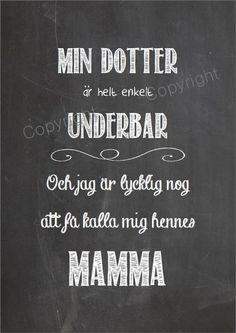 Köp & sälj begagnat & second hand online - lovely pins Strong Words, Wise Words, Swedish Language, Perfect Word, Gods Grace, Family Quotes, Proverbs, Sons, Inspirational Quotes
