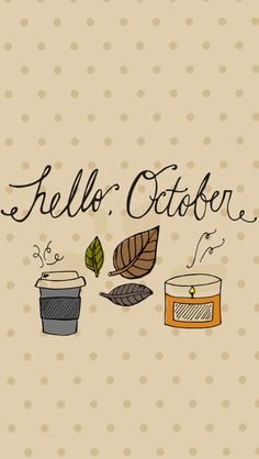"Save these FREE ""Hello, October"" fall-themed iPhone Wallpapers straight to your phone - then go buy a hot coffee & a pumpkin candle! xo, Victoria Bilsborough"