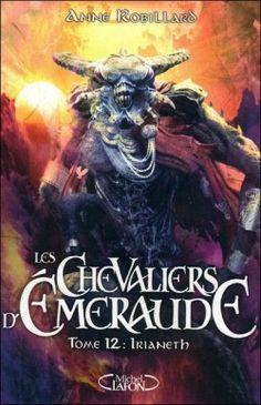 Couverture de Les Chevaliers d'Émeraude, tome 12 : Irianeth