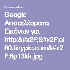 Google Αποτελέσματα Eικόνων για http://oi60.tinypic.com/6p13kk.jpg