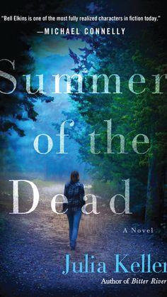 """9. """"Summer of the Dead"""" by Julia Keller (Minotaur)"""