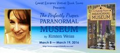 The Perfectly Proper PARANORMAL MUSEUM By Kirsten Weiss - Escape With Dollycas Into A Good Book