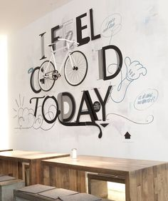 Typography / TWO WHEELS GOOD · I feel good today by Niels Buschke