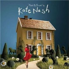Kate Nash. Yes.  Top Songs:  1. Foundations  2. Merry Happy  3. Nicest Thing