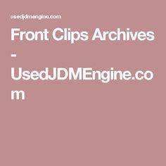Front Clips Archives - UsedJDMEngine.com Jdm Engines, Jdm Subaru, Nissan, Archive