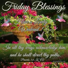 Friday Blessings Have A Lovely Weekend friday happy friday tgif friday quotes friday quote friday blessings happy friday quotes religious friday quotes friday quotes with bible verse Good Morning Sister, Good Morning Thursday, Good Morning Friends Quotes, Good Day Quotes, Morning Greetings Quotes, Good Morning Good Night, Friday Morning, Weekend Greetings, Daily Quotes